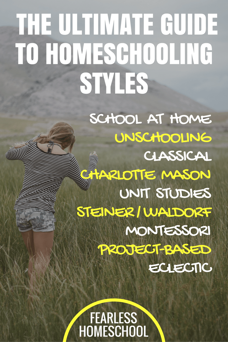 The Ultimate Guide to Homeschooling Styles